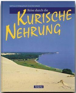 Reise durch die Kurische Nehrung von Freyer,  Ralf, Korall,  Wolfgang, Luthardt,  Ernst-Otto