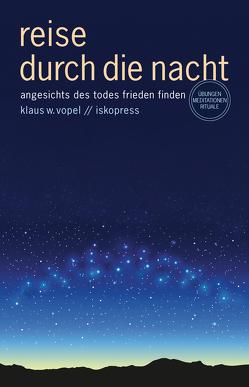 Reise durch die Nacht von Vopel,  Klaus W
