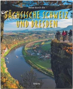 Reise durch die Sächsische Schweiz und Dresden von Alt,  Jürgen-August, Weigt,  Mario