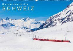 Reise durch die SCHWEIZ (Wandkalender 2018 DIN A2 quer) von Dieterich,  Werner