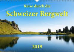 Reise durch die Schweizer Bergwelt 2019 (Wandkalender 2019 DIN A3 quer) von Wetter,  Lukas