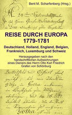 Reise durch Europa 1779-1781 von Scharfenberg,  Bent M
