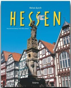 Reise durch Hessen von Herzig,  Tina und Horst, Luthardt,  Ernst-Otto