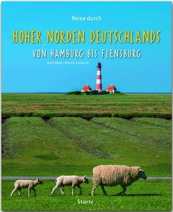 Reise durch Hoher Norden Deutschlands – Von Hamburg bis Flensburg von Damwerth,  Dietmar, Weigt,  Mario
