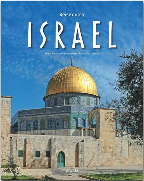 Reise durch Israel von Luthardt,  Ernst-Otto, Mendrea,  Sandu,  Dinu und Radu