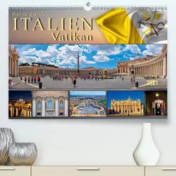 Reise durch Italien Vatikan (Premium, hochwertiger DIN A2 Wandkalender 2021, Kunstdruck in Hochglanz) von Roder,  Peter