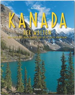 Reise durch Kanada – Der Westen – Von Vancouver nach Dawson und in die Rocky Mountains von Jeier,  Thomas, Raach,  Karl-Heinz