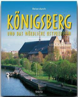 Reise durch Königsberg und das nördliche Ostpreußen von Korall,  Wolfgang, Luthardt,  Ernst-Otto