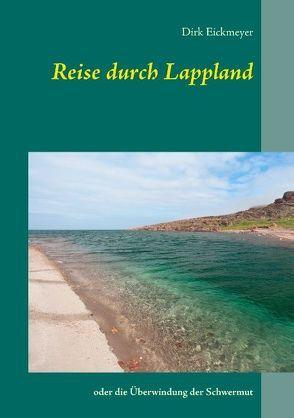 Reise durch Lappland von Eickmeyer,  Dirk