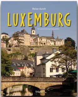 Reise durch Luxemburg von Gehlert,  Sylvia, Herzig,  Tina und Horst