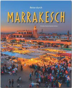 Reise durch Marrakesch von Heeb,  Christian, Schetar,  Daniela