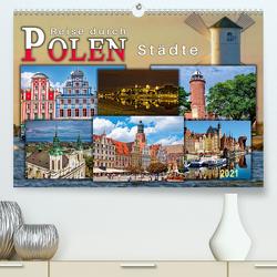 Reise durch Polen – Städte (Premium, hochwertiger DIN A2 Wandkalender 2021, Kunstdruck in Hochglanz) von Roder,  Peter