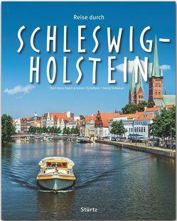 Reise durch Schleswig-Holstein von Raach,  Karl-Heinz, Scheibner,  Johann, Schwikart,  Georg