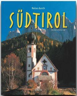 Reise durch Südtirol von Galli,  Max, Voigt,  Marion