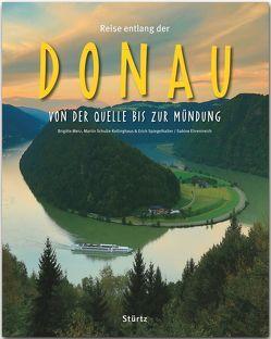 Reise entlang der Donau – Von der Quelle bis zur Mündung von Ehrentreich,  Sabine, Merz,  Brigitte, Schulte-Kellinghaus,  Martin, Spiegelhalter,  Erich
