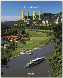 Reise entlang der Elbe – Von der Quelle bis zur Mündung von Steger,  Beate, Weigt,  Mario