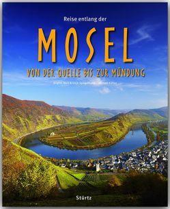 Reise entlang der Mosel – Von der Quelle bis zur Mündung von Kühler,  Michael, Merz,  Brigitte, Spiegelhalter,  Erich