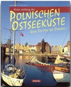 Reise entlang der polnischen Ostseeküste – Von Stettin bis Danzig von Freyer,  Ralf, Luthardt,  Ernst-Otto