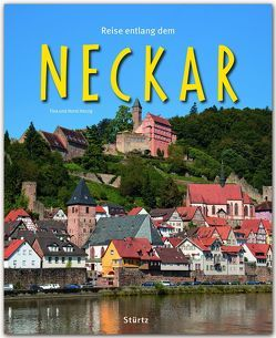 Reise entlang dem Neckar von Herzig,  Tina & Horst, Steger,  Beate