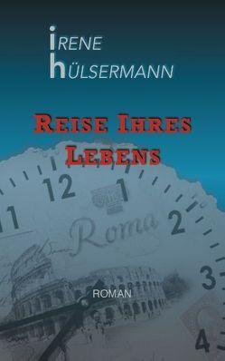 Reise ihres Lebens von Hülsermann,  Irene