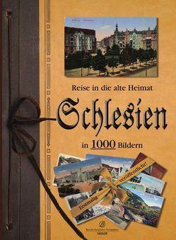 Reise in die alte Heimat – Schlesien in 1000 Bildern von Findeisen,  Silke