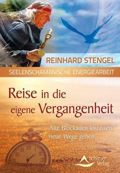 Reise in die eigene Vergangenheit von Stengel,  Reinhard