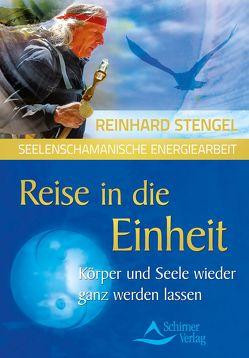 Reise in die Einheit von Stengel,  Reinhard