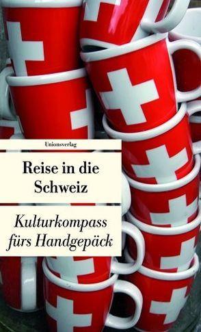 Reise in die Schweiz von Schläpfer,  Franziska
