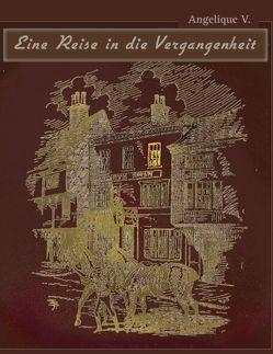 Reise in die Vergangenheit von V.,  Angelique