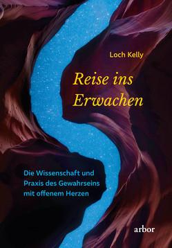 Reise ins Erwachen von Brandenburg,  Peter, Kelly,  Loch