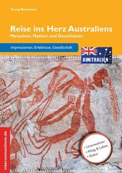 Reise ins Herz Australiens von Beckmann,  Georg
