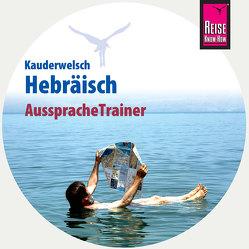 Reise Know-How AusspracheTrainer Hebräisch (Kauderwelsch, Audio-CD) von Strauss,  Roberto