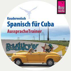 Reise Know-How AusspracheTrainer Spanisch für Cuba (Kauderwelsch, Audio-CD) von Hernández, Alfredo