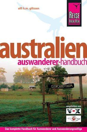 Reise Know-How Australien Auswanderer-Handbuch von Gilissen,  Elfi H. M.
