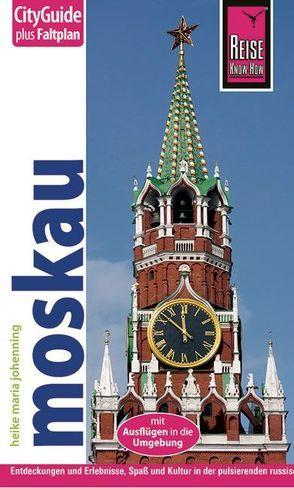 Reise Know-How CityGuide Moskau von Johenning,  Heike Maria, Werner,  Klaus