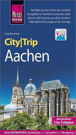 Reise Know-How CityTrip Aachen von Krieb,  Christine