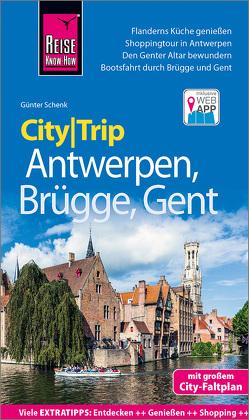 Reise Know-How CityTrip Antwerpen, Brügge, Gent von Schenk,  Günter