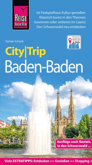 Reise Know-How CityTrip Baden-Baden von Schenk,  Günter
