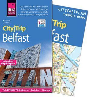Reise Know-How CityTrip Belfast von Fieß,  Astrid, Kabel,  Lars