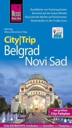 Reise Know-How CityTrip Belgrad und Novi Sad von Hälg,  Ralf, Momčilović Hälg,  Milana