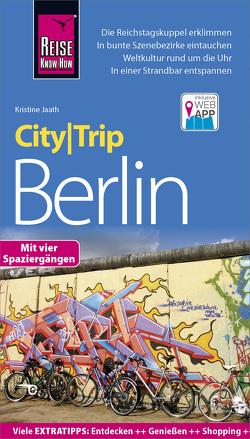 Reise Know-How CityTrip Berlin von Jaath,  Kristine