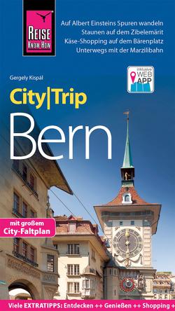 Reise Know-How CityTrip Bern von Kispál,  Gergely