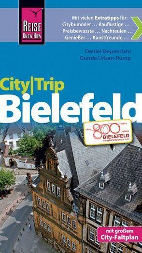 Reise Know-How CityTrip Bielefeld von Dependahl,  Daniel, Urban-Rump,  Gunda