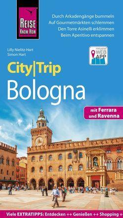 Reise Know-How CityTrip Bologna mit Ferrara und Ravenna von Hart,  Simon, Nielitz-Hart,  Lilly