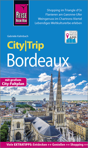 Reise Know-How CityTrip Bordeaux von Kalmbach,  Gabriele