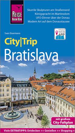 Reise Know-How CityTrip Bratislava / Pressburg von Eisermann,  Sven