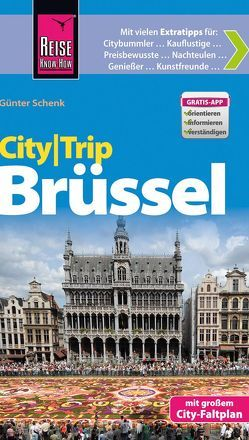 Reise Know-How CityTrip Brüssel von Schenk,  Günter
