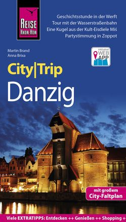Reise Know-How CityTrip Danzig von Brand,  Martin, Brixa,  Anna