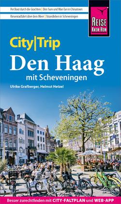 Reise Know-How CityTrip Den Haag mit Scheveningen von Grafberger,  Ulrike, Hetzel,  Helmut