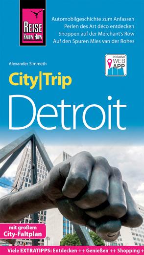 Reise Know-How CityTrip Detroit von Simmeth,  Alexander